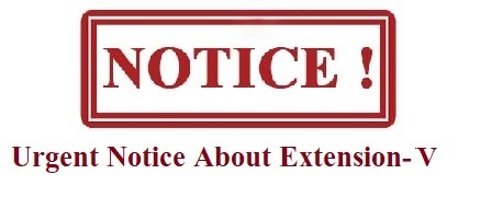 Urgent Notice About Extension V