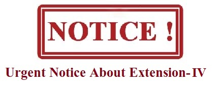 Urgent Notice About Extension IV