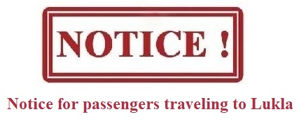 Notice for passengers traveling to Lukla